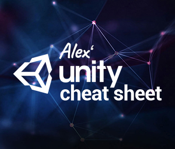 Alex' Unity Cheat Sheet