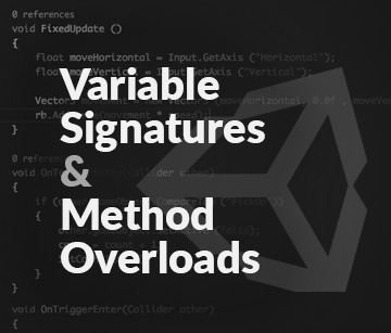Variable Signatures & Method Overloads